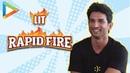 "Sushant Singh Rajput: ""Want to steal Ekta Kapoor's DIAMOND RING"" | RAPID FIRE | Kedarnath"