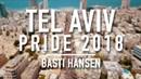 TEL AVIV PRIDE 2018 AFTERMOVIE feat Netta TOY Noa Kirel Moti Taka x Basti Hansen