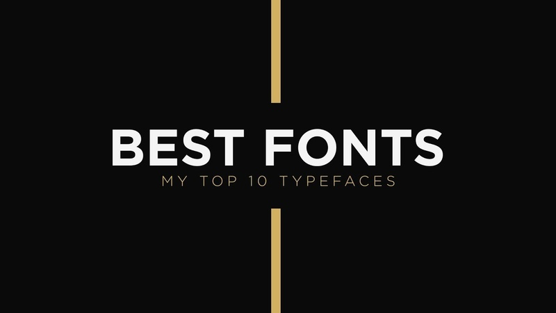 My Top 10 Best Fonts/Typefaces For Graphic and Motion Design