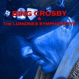 Bing Crosby альбом & The Longines Symphonette