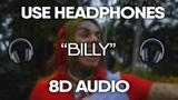 6ix9ine - Billy (8D Audio) (USE HEADPHONES)