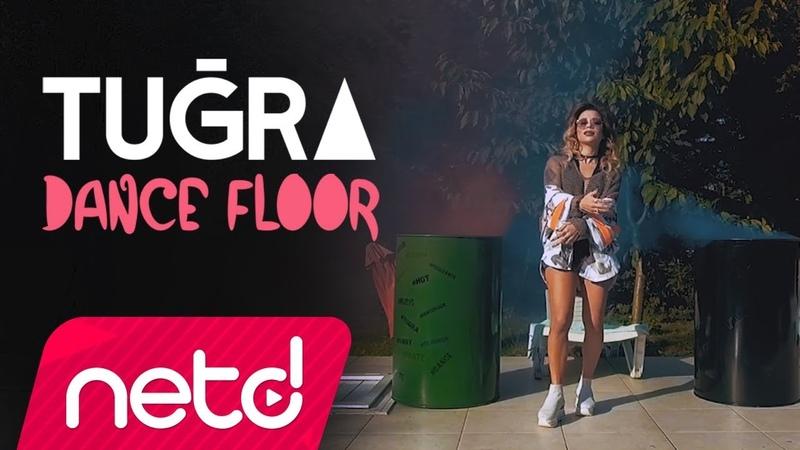 Tuğra - Dance Floor