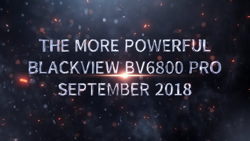 Blackview BV6800 Pro-The new powerful rugged smartphone will coming!