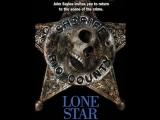 Звезда шерифа Одинокая звезда Lone Star. 1996. Перевод Петр Карцев. VHS