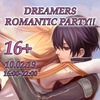 DREAMERS ROMANTIC PARTY!!