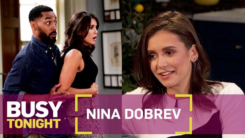 Nina Dobrev Leaps Into Her New Sitcom Role on Fam | Busy Tonight | E!