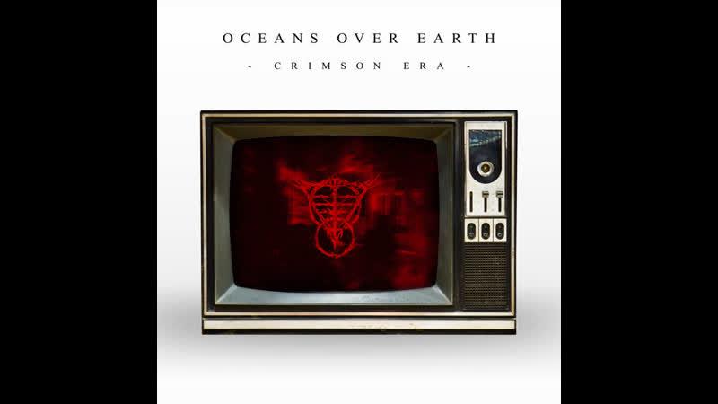 Oceans Over Earth - Crimson Era (COVER by GOREDIP)
