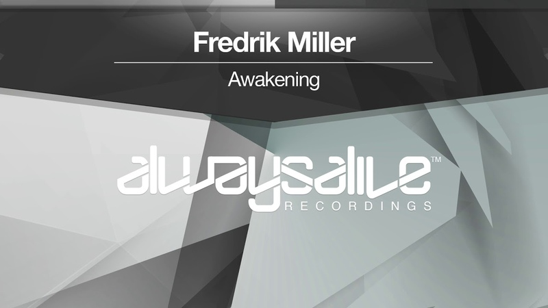 Fredrik Miller - Awakening [Available 26.10.18]