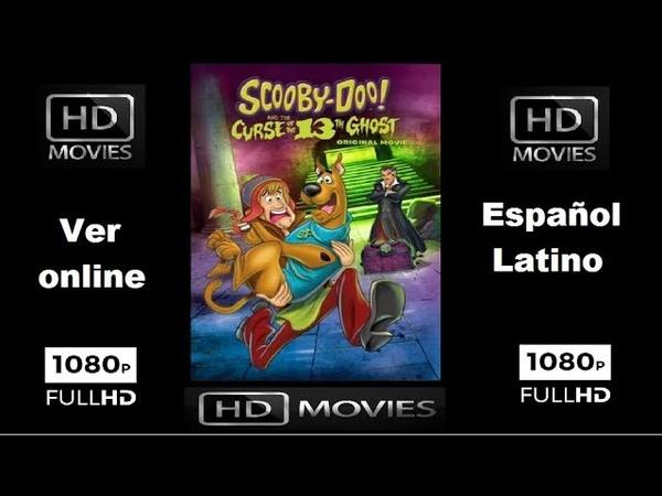 ¡Scooby Doo Y la maldición del fantasma número 13 Pelicula completa