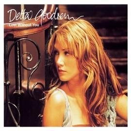 Delta Goodrem альбом Lost Without You
