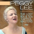 Peggy Lee альбом The Lost 40s & '50s Capitol Masters