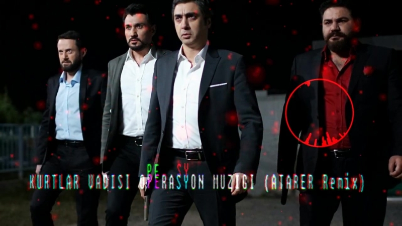 Kurtlar Vadisi - Operasyon Müziği (ATARER Remix)