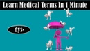 Learn What The Prefix Dys Means In Medical Terminology