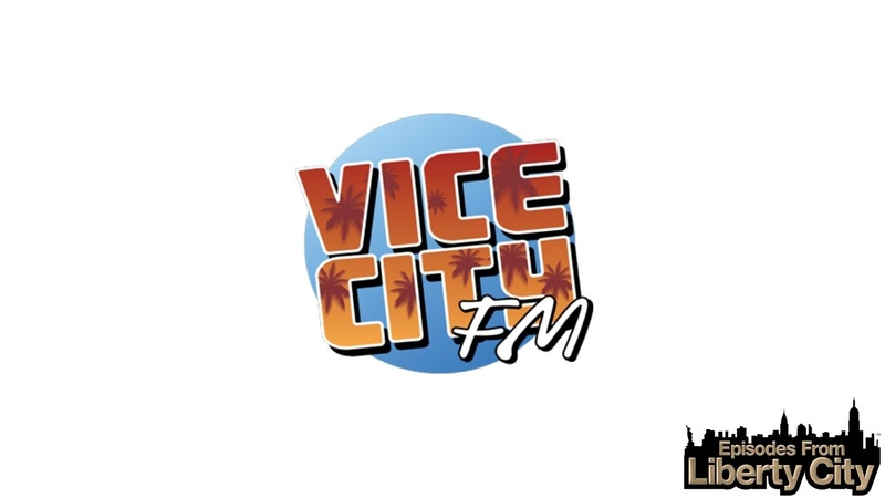 Vice City FM Episodes from Liberty City