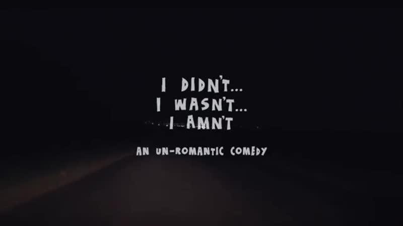 I didn't... I wasn't... I amn't - Trailer (Short Movie)