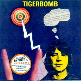 Guided By Voices альбом Tigerbomb