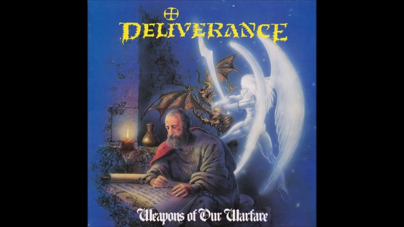 Deliverance - Weapons Of Our Warfare (1990) (LP, UK) [HQ]