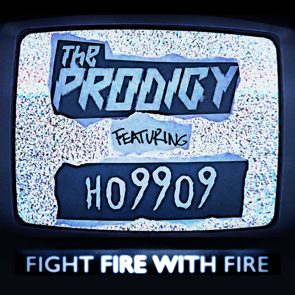 The Prodigy - Fight Fire with Fire (Single)