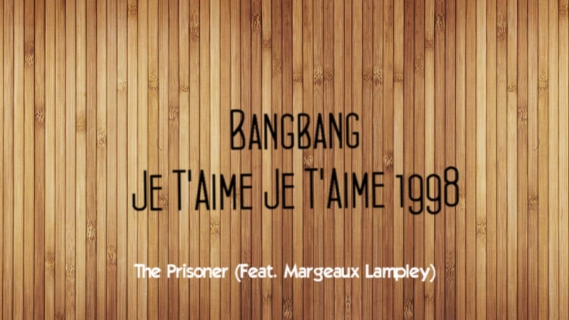Bangbang - Je TAime Je TAime (1998)