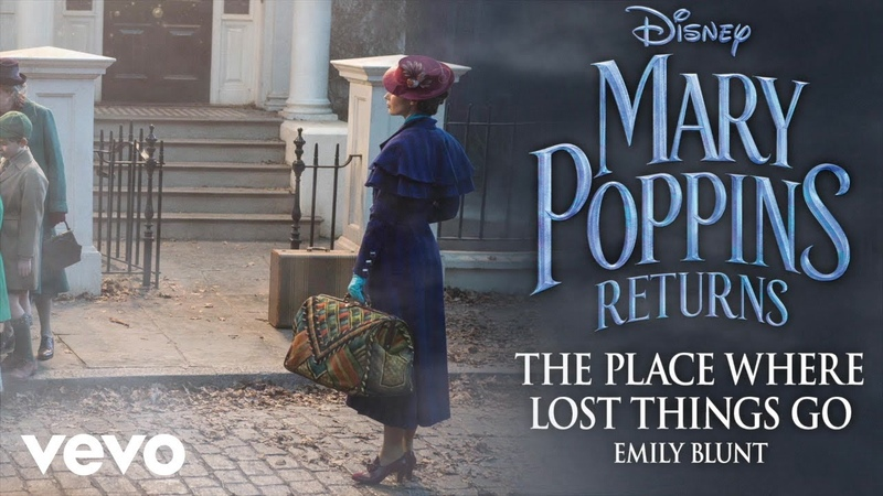 Emily Blunt - The Place Where Lost Things Go (From Mary Poppins Returns/Official Audio)