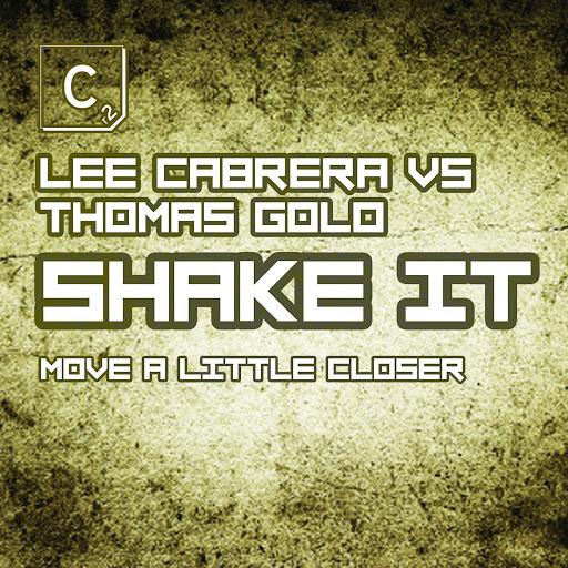 Lee-Cabrera альбом Shake It (Move A Little Closer)
