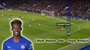 Callum Hudson Odoi - Player Analysis - Comparison with other Chelsea Wingers