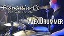 [AlexDrummer] - Transatlantic - Duel With The Devil (Drum cover)
