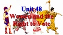 Learn English via Listening Level 3 Unit 48 Women and the Right to Vote