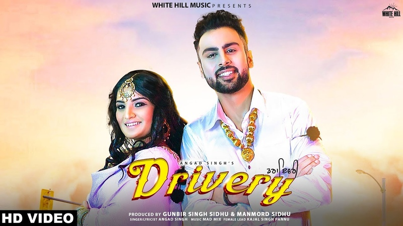 Drivery (Full Song) Angad Singh | MadMix | New Punjabi Song 2019 | White Hill Music