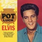 Elvis Presley альбом Pot Luck (Remastered)