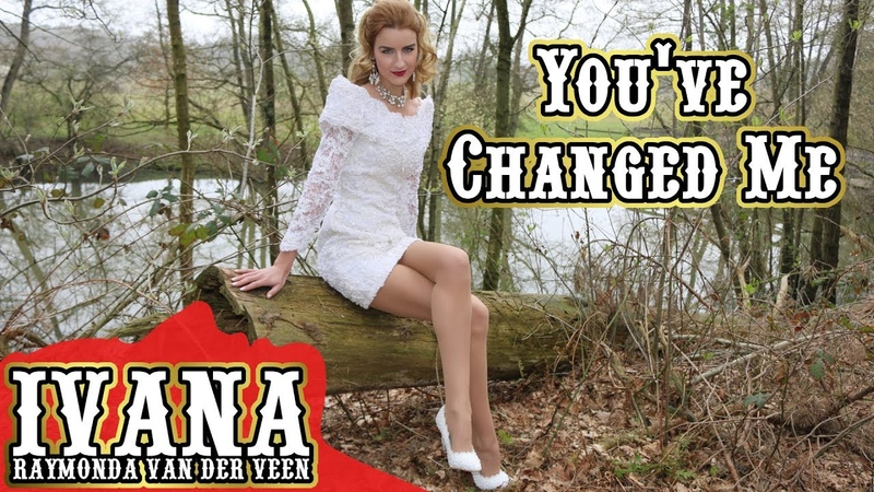 Ivana Raymonda - You've Changed Me (Original Song Official Music Video) 4k