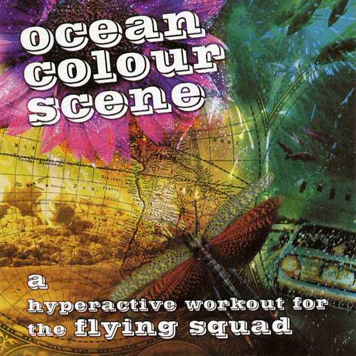 Ocean Colour Scene альбом A Hyperactive Workout for the Flying Squad