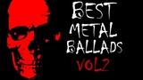 My Best Heavy Metal Ballads 80s 90s vol 2