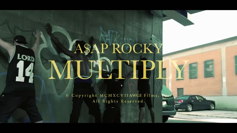 A$AP ROCKY MULTIPLY