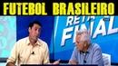 DEBATE QUENTE O NÍVEL DO FUTEBOL BRASILEIRO É BOM ?