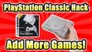 Больше игр на Playstation Classic Как взломать запуск игр с USB