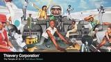 Thievery Corporation - The Temple of I &amp I Full Album Stream