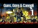 Guns gore and cannoli на троих на одном экране часть 1