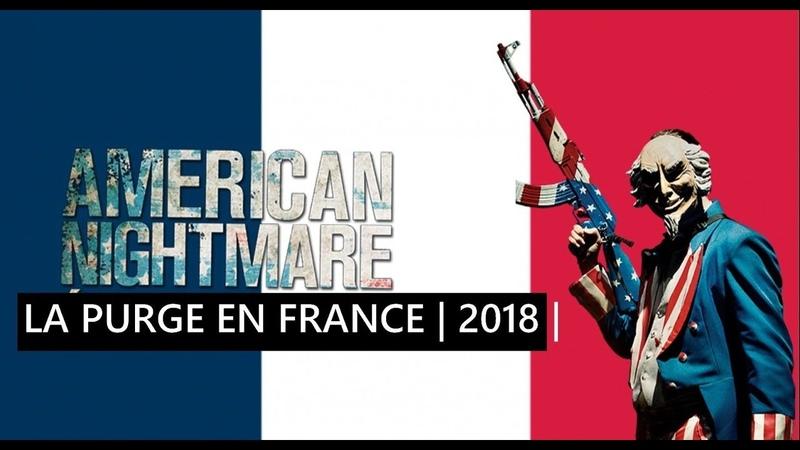 LA PURGE EN FRANCE | UNE BLAGUE QUI TOURNE MAL ! (FR) 2018