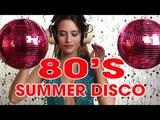 Hot Summer Disco '80 II 80's Revolution Italo Disco Summer II Golden Oldies Eurodisco Dance Songs