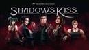 Shadows Kiss Trailer 1