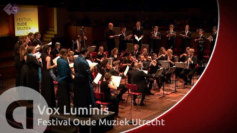 Rameau Grands Motets Vox Luminis led by Lionel Meunier Early Music Festival Utrecht Live HD
