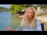 Фичуретка к фильму «Мамма Миа! Это снова мы»: Софи Шеридан #3 (Русские субтитры)
