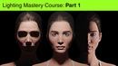 Lighting Mastery - Part 1/5: Direction