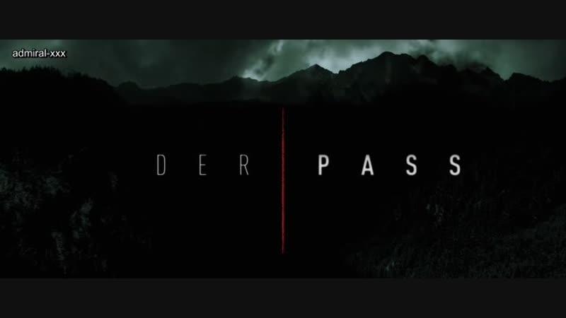 Перевал Der Pass S01E01