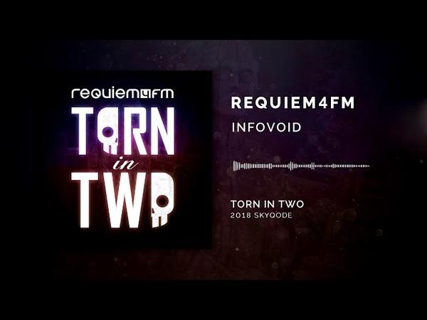 Requiem4FM - Info.void [2018]