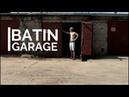 Batin GARAGE