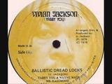 Yabby You , Wayne Wade &amp Clint Eastwood - Ballistic Dread Locks