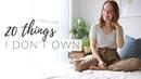 20 THINGS I NO LONGER OWN | minimalism, simple living saving money
