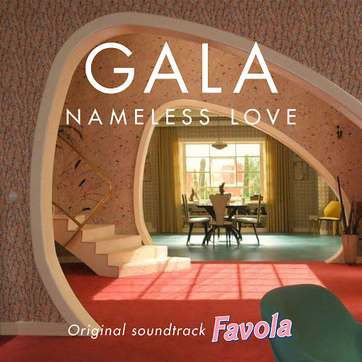 Gala альбом Nameless Love (From the Original Soundtrack Favola)